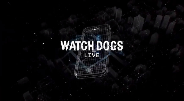 Trailer de l'application Watch Dogs Live