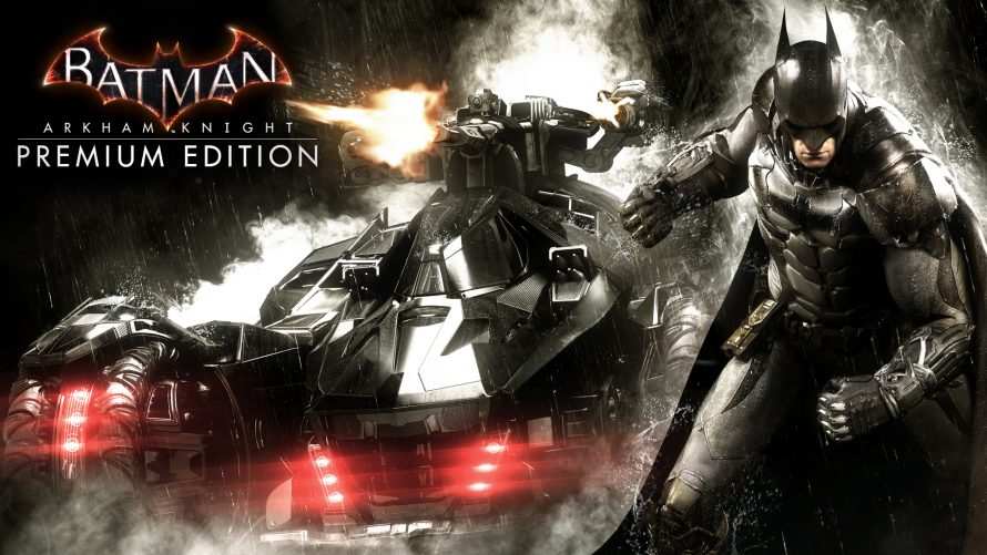 Le Season Pass et la Premium Edition de Batman: Arkham Knight