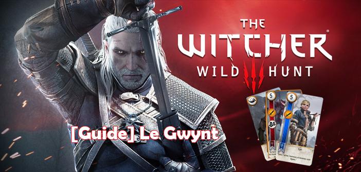 [Guide] Le jeu de Gwynt dans The Witcher 3