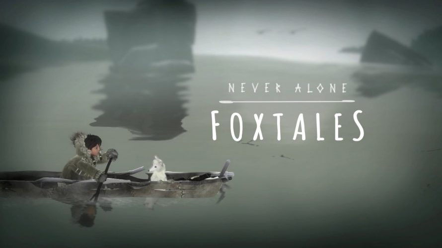 Never Alone : Date de sortie de l'extension Foxtales