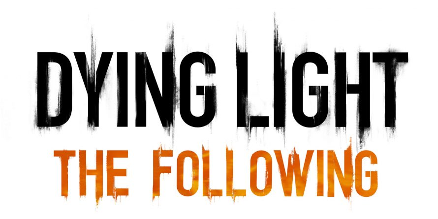 La date de sortie de Dying Light: The Following bientôt annoncée