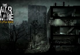 This War of Mine - The Little Ones : Date, prix et trailer