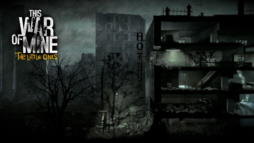 This War of Mine – The Little Ones : Date, prix et trailer