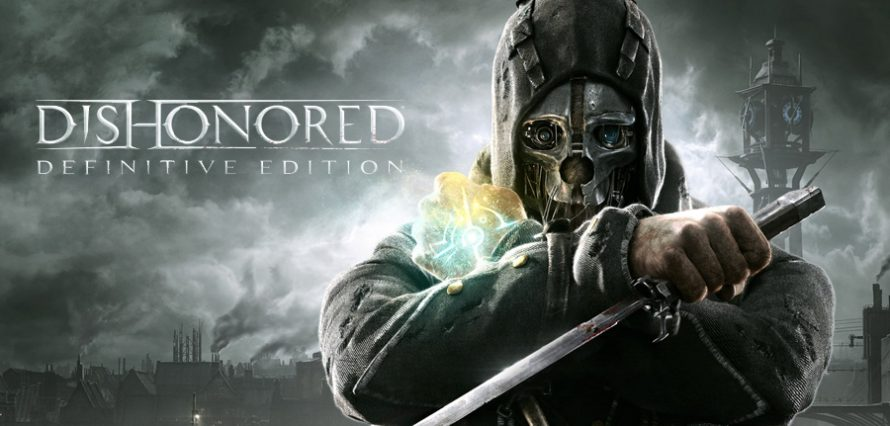 Test Dishonored Definitive Edition sur PS4