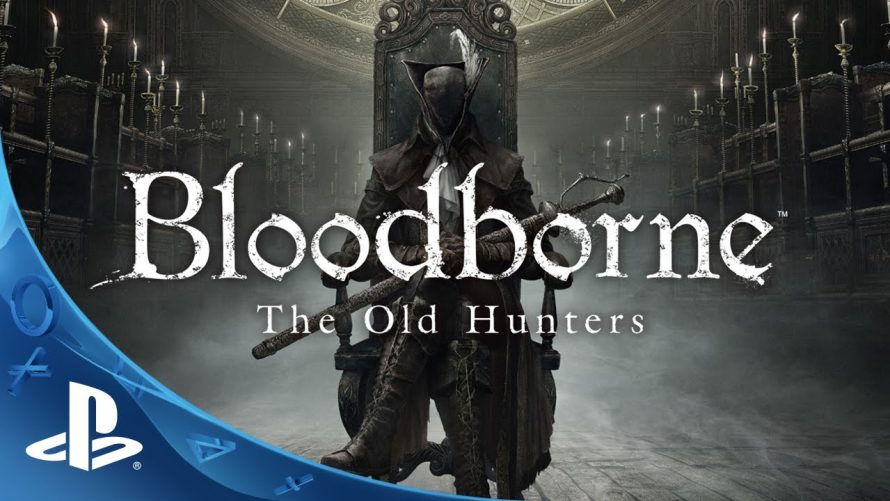 PGW 2015 | Bloodborne: The Old Hunters sortira le mois prochain