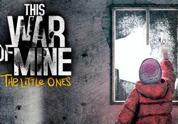 TEST | This War of Mine: The Little Ones sur PS4