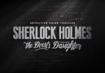 Le story trailer de Sherlock Holmes: The Devil's Daughter
