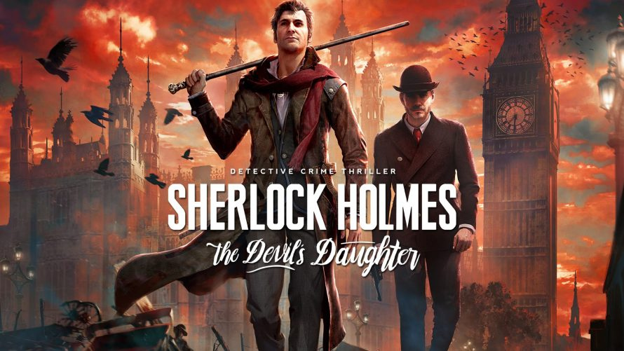 TEST Sherlock Holmes: The Devil's Daughter sur PS4