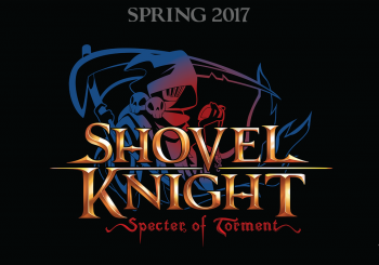 Un premier trailer pour Shovel Knight: Specter of Torment