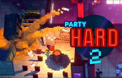 Party Hard 2 s'offre une alpha