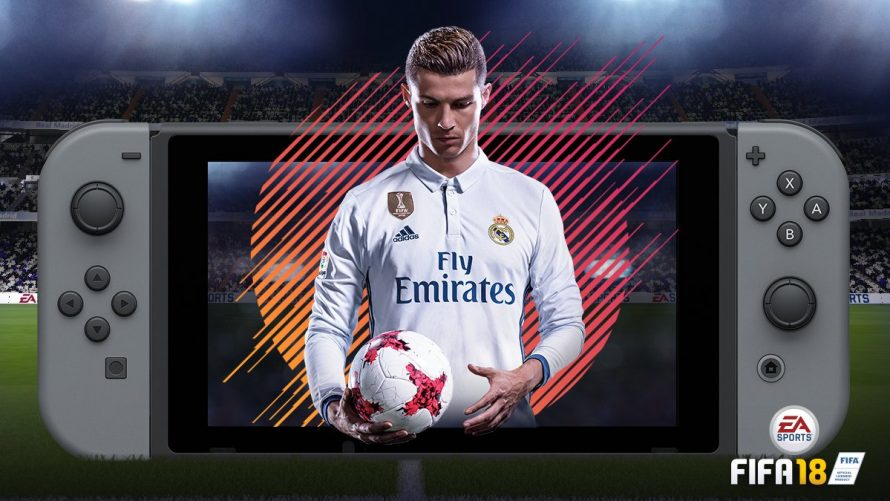 PREVIEW – FIFA 18 frappe fort sur Nintendo Switch