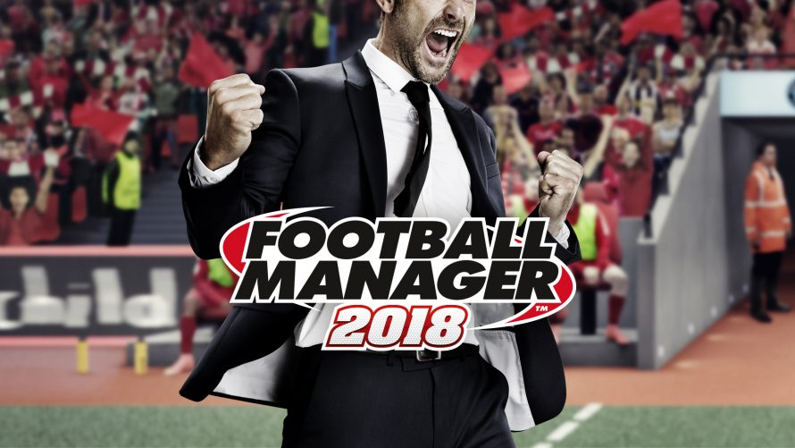 Football Manager 2018 disponible le 10 novembre