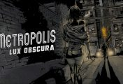 TEST Metropolis: Lux Obscura - Sexe et meurtres en noir et blanc !