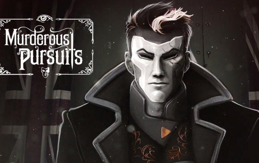 Murderous Pursuits : Le jeu est offert aujourd'hui seulement