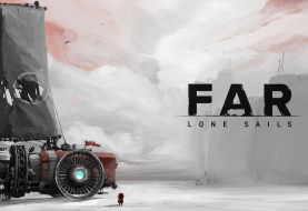 TEST | FAR: Lone Sails - Larguez les amarres, matelot !