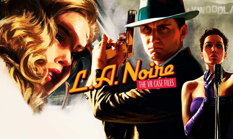 State of Play | L.A. Noire : The VR Case Files débarque sur le PlayStation VR
