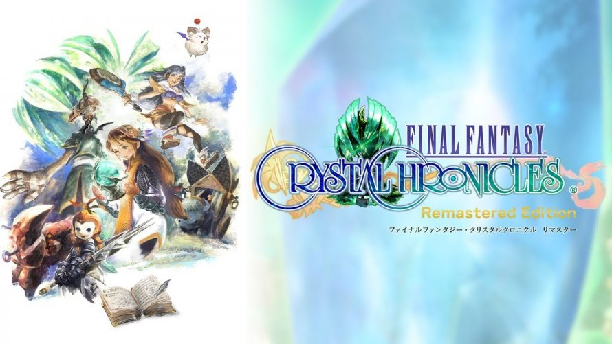 Final Fantasy Crystal Chronicles Remastered Edition trouve sa date de sortie