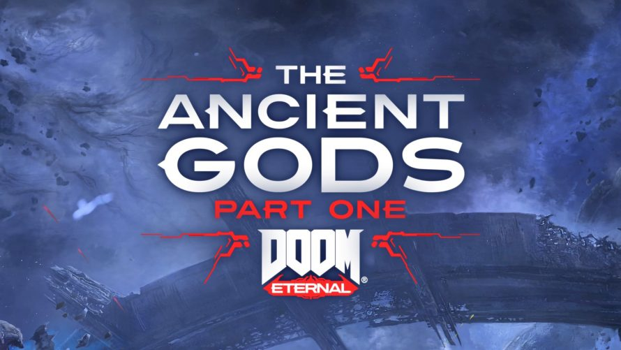 gamescom 2020 | Doom Eternal : un trailer et une date de sortie pour le premier épisode de l'extension, The Ancient Gods.
