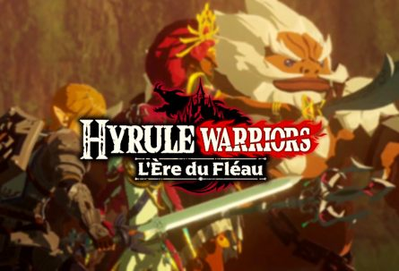 PREVIEW | On a testé Hyrule Warriors : L'Ère du Fléau sur Nintendo Switch