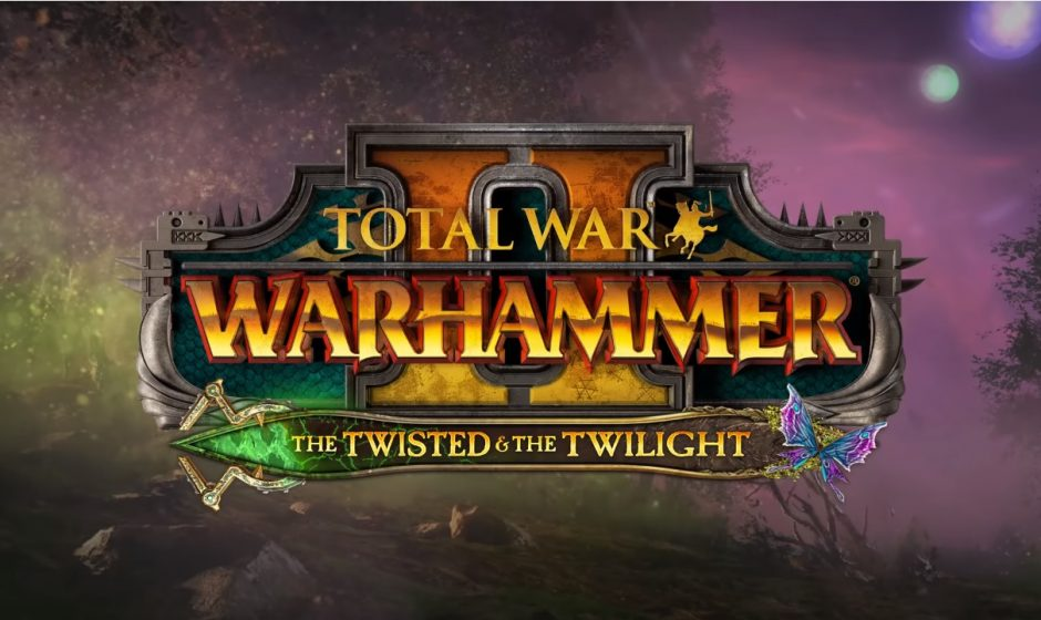 Total War: Warhammer II dévoile The Twisted & The Twilight