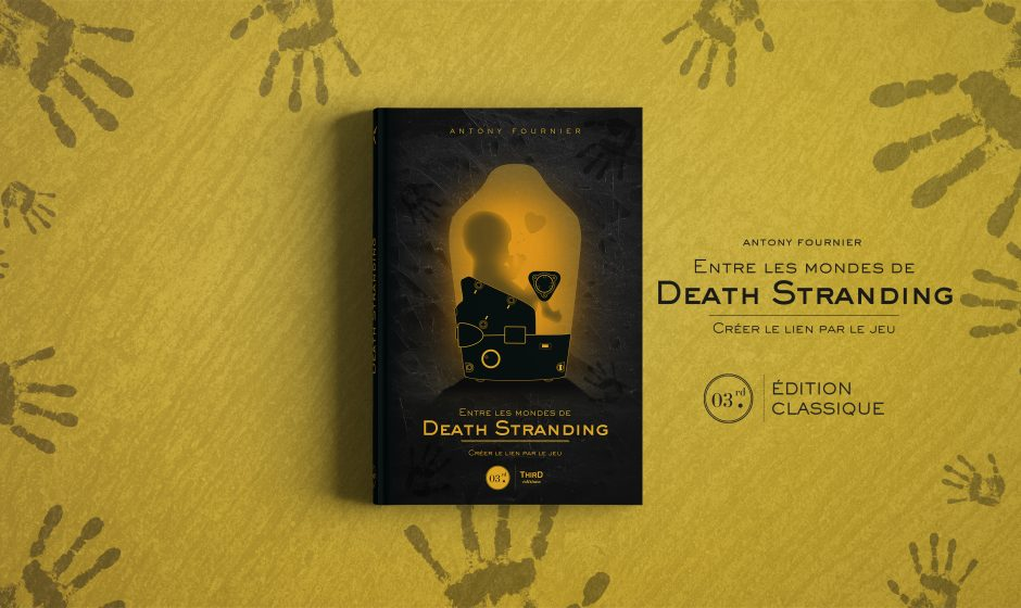 ON A LU | Entre les mondes de Death Stranding. Créer le lien par le jeu - Third Editions